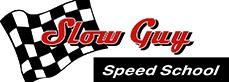 Slow Guy Speed School